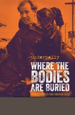 Underbelly Where the Bodies are Buried