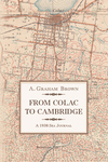From Colac to CambridgeA 1938 Sea Journal
