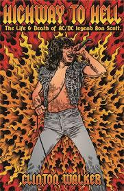 Highway to Hell - The Life and Death of Bon Scott
