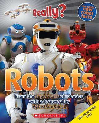 Robots: From the Superstars of Robotics (Really?)
