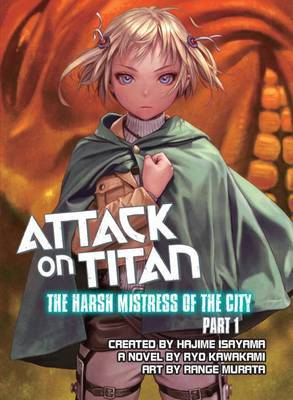 Attack on Titan: The Harsh Mistress of the City, Part 1: Part 1