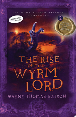 The Rise of the Wyrm Lord ( Door Within Trilogy #2 )