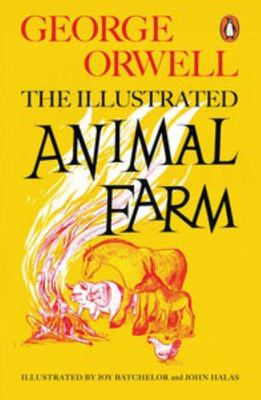 The Illustrated Animal Farm