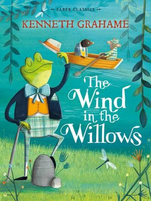 The Wind in the Willows (Faber Children's Classics)
