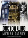 Doctor Who Model-Building Book: 3 Models to Press Out and Make