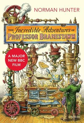 The Incredible Adventures of Professor Branestawm (Vintage Classics)