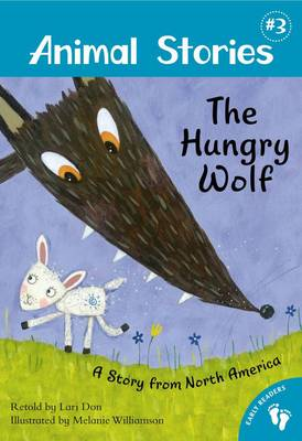 The Hungry Wolf - A story from North America