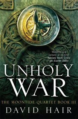 Unholy War (#3 Moontide Quartet)