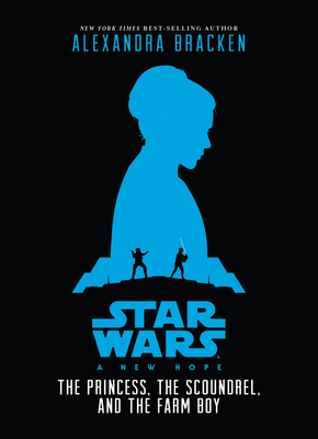 The Princess, the Scoundrel, and the Farm Boy (Star Wars: A New Hope)