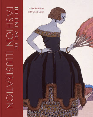 The Fine Art of Fashion Illustration - 400 Years of Beauty