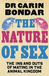 Nature of Sex: The Inns and Outs of Mating in the Animal Kingdom