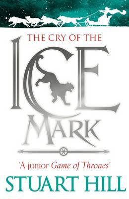 The Cry of the Icemark (Icemark Chronicles #1)