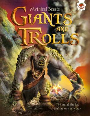 Giants and Trolls (Mythical Beasts)