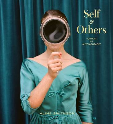 Self & Others - Portrait as Autobiography