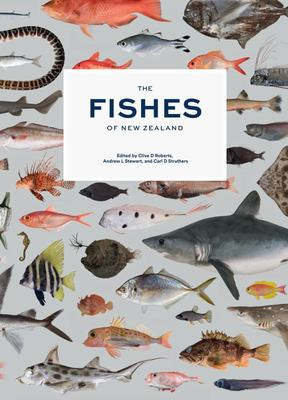 The Fishes of  New Zealand : A Comprehensive Guide