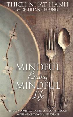 Mindful Eating Mindful Life