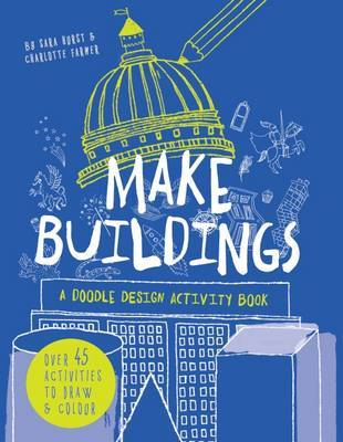 Make Buildings: A Doodle-Design Activity Book