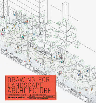 Drawing for Landscape Architecture - Sketch to Screen to Site