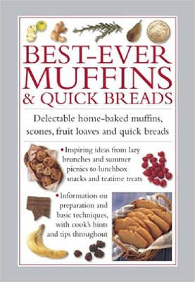Best-Ever Muffins & Quick Breads