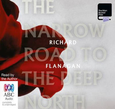 The Narrow Road To The Deep North (Audio CD, unabridged, 13 CDs))