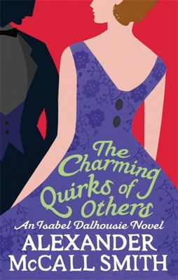 The Charming Quirks of Others (Isabel Dalhousie #6)