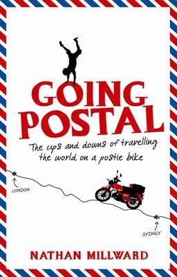 Going Postal: The Ups and Downs of Travelling the World on a Postie Bike