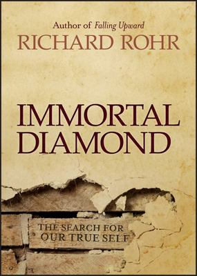 Immortal Diamond: The Search for Our True Self