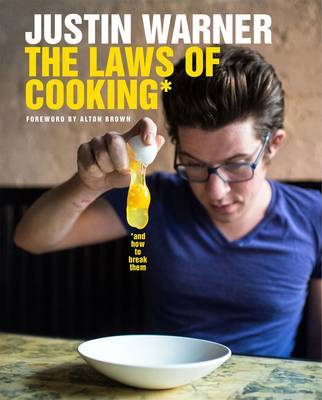 The Laws of Cooking ... and How to Break Them