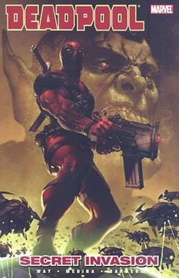 Deadpool - Volume 1Secret Invasion