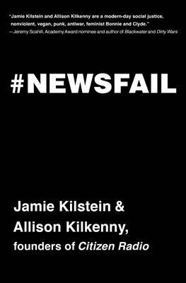 Newsfail - Climate Change, Feminism, Gun Control, and Other Fun Stuff We Talk About Because Nobody Else Will