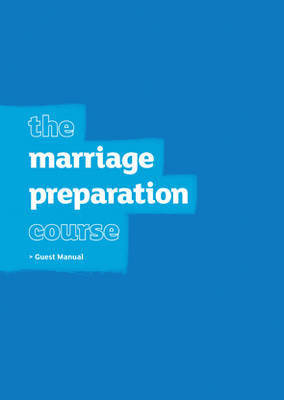 Marriage Preparation Course Guest Manual