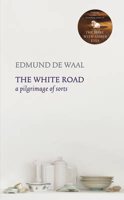 White Road: A Pilgrimage of Sorts (HB)