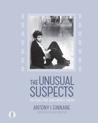 Unusual Suspects : 104 Films That Made World Cinema