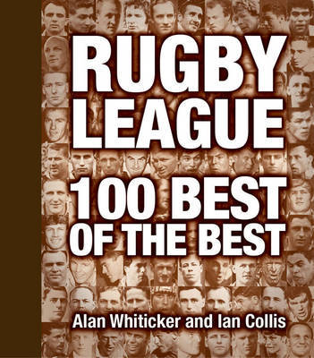 Rugby League: 100 Best of the Best
