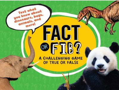 Fact or Fib 1: A Challenging Game of True or False