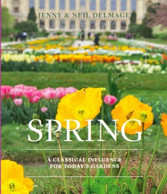 Spring: A Classical Influence for Today's Gardens