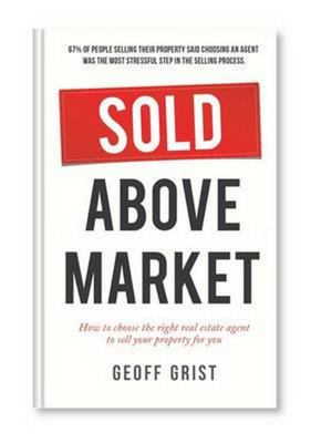 Sold Above Market: How to Choose the Right Real Estate Agent to Sell Your Property