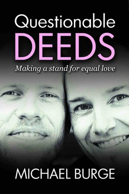 Questionable Deeds: Making a stand for equal love