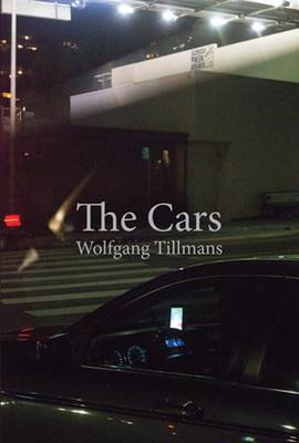 Wolfgang Tillmans - The Cars