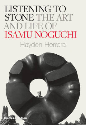 Listening to Stone - The Art and Life of Isamu Noguchi