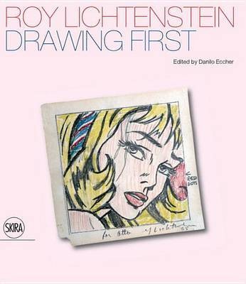 Roy Lichtenstein - Drawing First