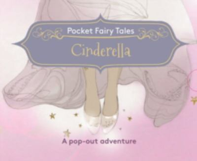 Pocket Fairytales: Cinderella