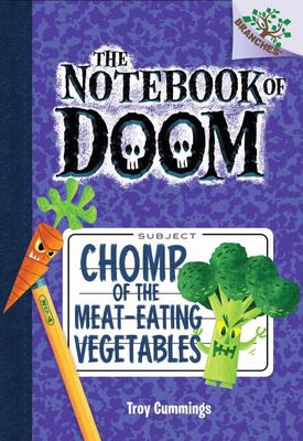 Notebook of Doom #4: Chomp of the Meat-Eating Vegetables (a Branches Book) - Library Edition