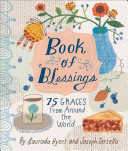 Book of Blessings : 75 Graces from Around the World
