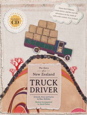 The Story of a New Zealand Truck Driver (Handmade Histories)