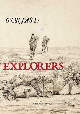 Explorers: Our Past
