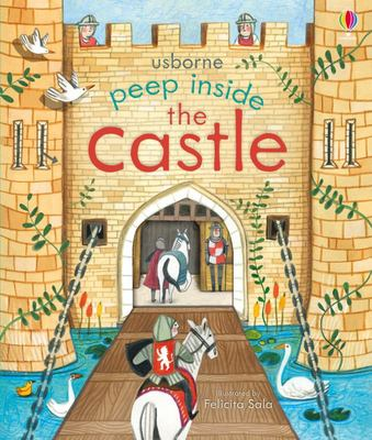Peep Inside the Castle (Peep Inside Lift-the-Flap Board Book)