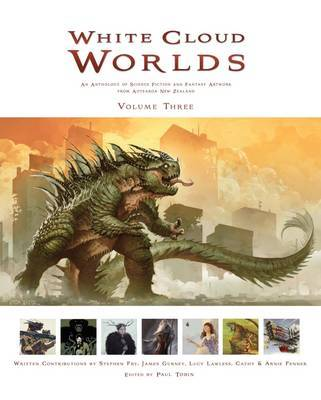 White Cloud Worlds: An anthology of science fiction and fantasy artwork from New Zealand, volume 3