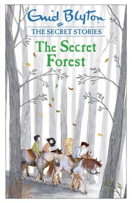 The Secret Forest (Secret Stories #3)