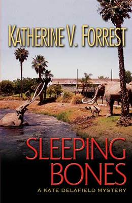 Sleeping Bones (Kate Delafield #7)